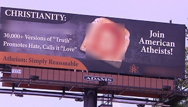 Atheists' Blasphemous 'Jesus Toast' Billboards Pulled in Charlotte After Public Outcry