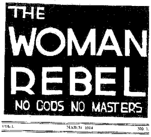 "Sanger's newsletter ""The Woman Rebel."""