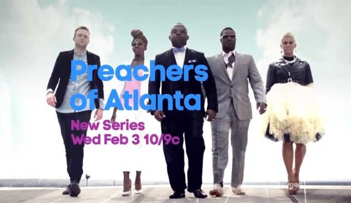 Reality Show 'Preachers of Atlanta' to Feature 'Pastor' Who Hands Out Cigarettes, Condoms on Street