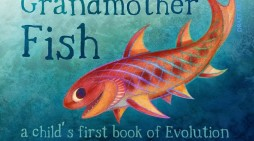 'Get 'Em Young': Evolutionists Praise New Book Teaching Children About Their 'Grandmother Fish'