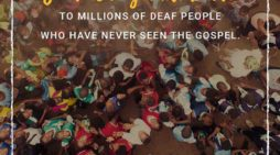Deaf Bible Society Spurring Sign Language Bible Translations for 2033 All-Access Goal
