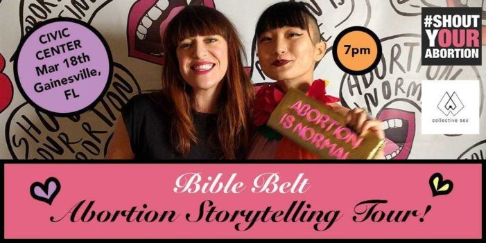 'Shout Your Abortion' Founder on 'Bible Belt Abortion Storytelling Tour'