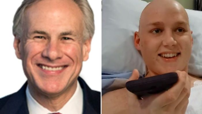 Texas Governor Calls Teen Whose Dying Wish Is to Pass Bill to End Abortion in State: 'Your Wish Has Been Granted'
