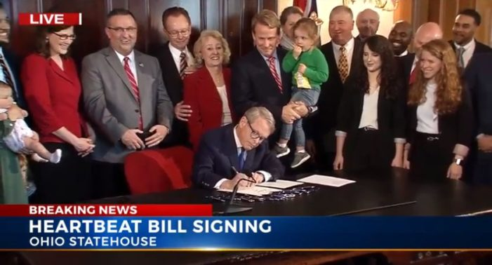 Ohio Governor Signs Law Requiring Abortionists to Determine if Heartbeat Exists Before Murdering Baby