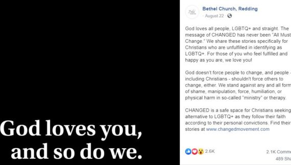 Bethel Church Suggests 'LGBTQ+' People 'Who Feel Fulfilled and Happy As You Are' Don't Need to Change or Repent