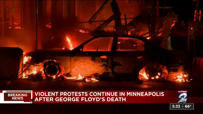 Minneapolis Burning: Violence, Riots Break out in City Following the Killing of George Floyd by Police
