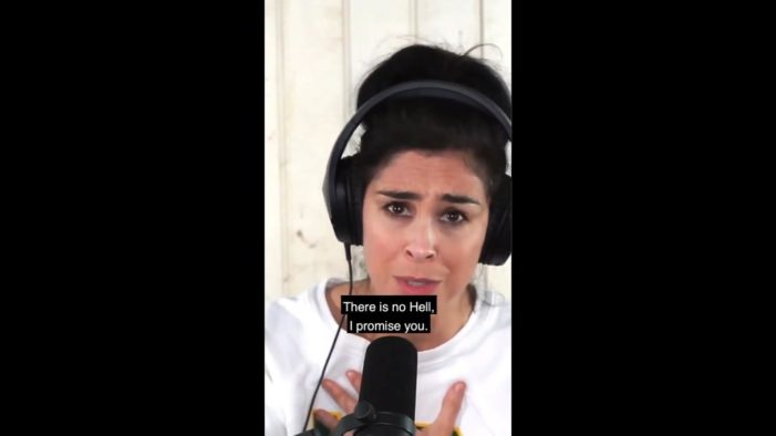 Comedienne Sarah Silverman Claims: 'There Is No Hell'